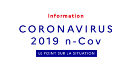 Coronavirus 2019-nCov : point de situation
